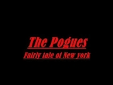 The Pogues Fairy tale of new York (Lyrics)