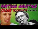 Dumb Yahoo Answers – Farting Genitals?