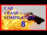 NEW Car Crash Compilation 8 – CCC :)