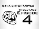 Trolltage – 4 by StraightUpKnives (Modern Warfare 3 Gameplay/Montage)
