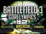 Battlefield 3: Battlefield Gorelympics Episode 2 ft. Fhrope (Cops & Robbers, 870 Tunnel)