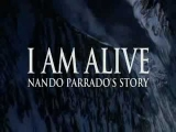 "History Channel's New Documentary on Nando Parrado ""I Am Alive"""