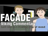 Facade – Viking Commentary