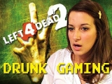 Drunk Gaming – Left 4 Dead 2!!