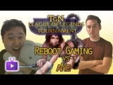 League of Legends – Tournament – Reboot Gaming vs aNe – Game 2