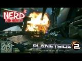 Nerd Community Plays – PlanetSide 2
