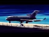 Cleared For Landing – Pan Am 727 Near Crash @ St.Maarten