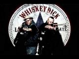 WhiskeyDick – Drunk As Hell