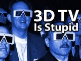 Why 3D TV Is Stupid… In 2D!