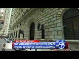 BREAKING 1000lb Bomb Federal Reserve Terror Attack, Suspect Arrested In NYC Building