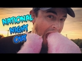 NATIONAL NIGHT OUT (Day 825)